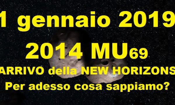 """LA SONDA NEW HORIZONS E' ARRIVATA SU 2014 MU69 """"Ultima Thule"""", ATTUALMENTE COSA SAPPIAMO?"""